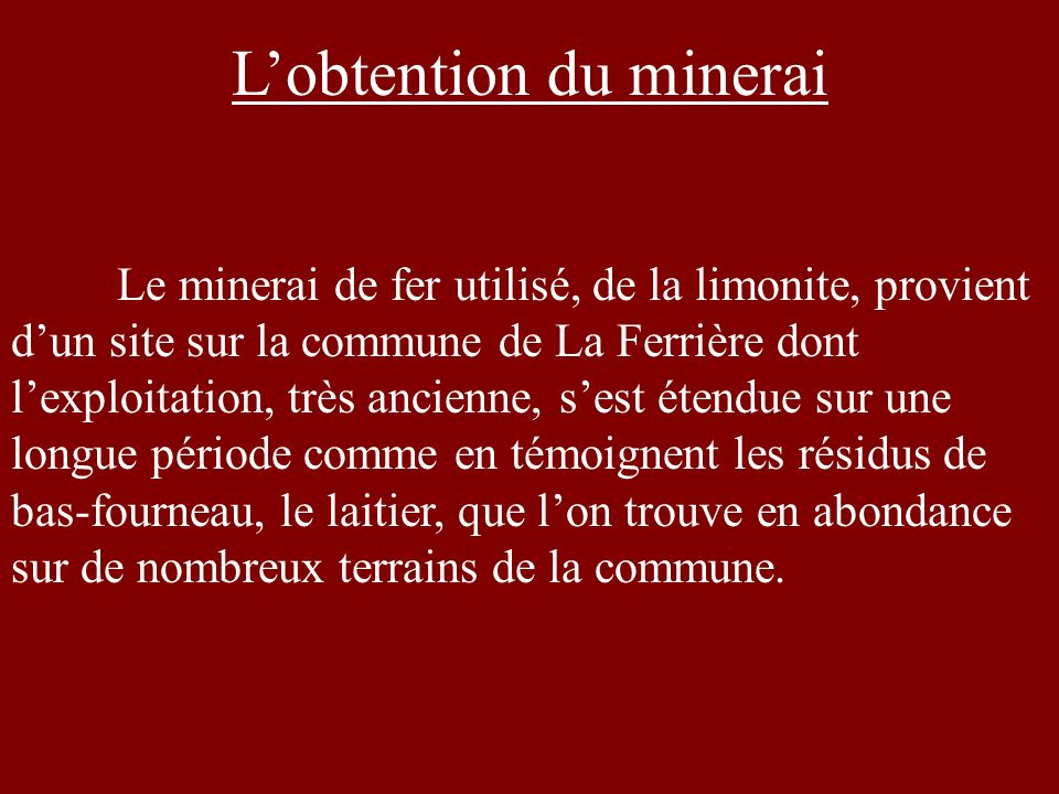 L'obtention du minerai