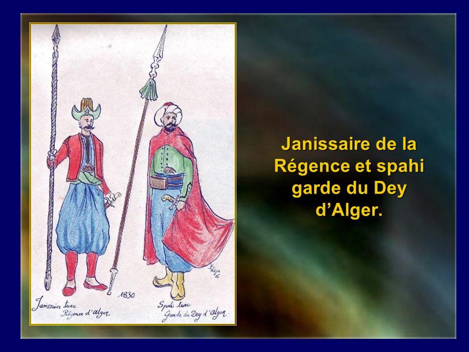 Janissaire de la Régence et spahi garde du Dey d'Alger.