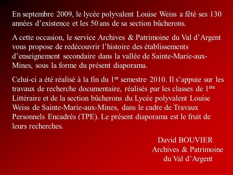 En septembre 2009, le lycée polyvalent Louise Weiss a fêté ses 130 années d'existence et les 50 ans de sa section bûcherons.