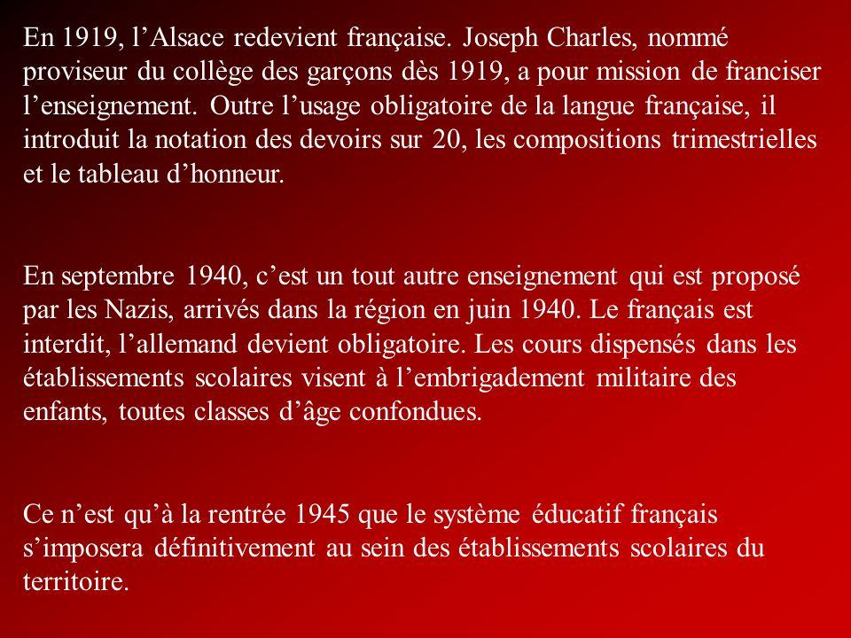 En 1919, l'Alsace redevient française
