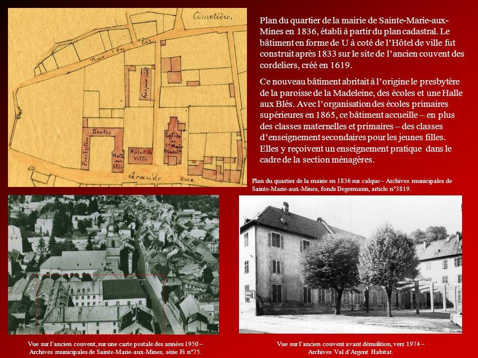 Plan du quartier de la mairie de Sainte-Marie-aux-Mines en 1836, établi à partir du plan cadastral. Le bâtiment en forme de U à coté de l'Hôtel de ville fut construit après 1833 sur le site de l'ancien couvent des cordeliers, créé en 1619.