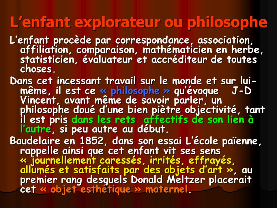L'enfant explorateur ou philosophe