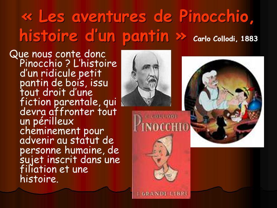 « Les aventures de Pinocchio, histoire d'un pantin » Carlo Collodi, 1883