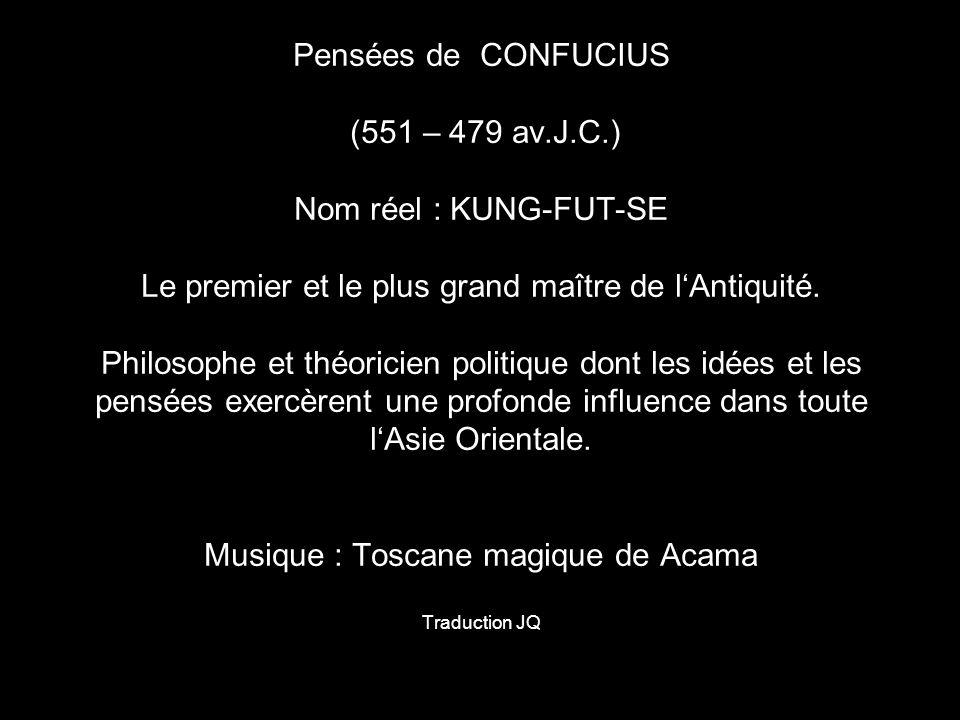 Pensées de CONFUCIUS (551 – 479 av. J. C