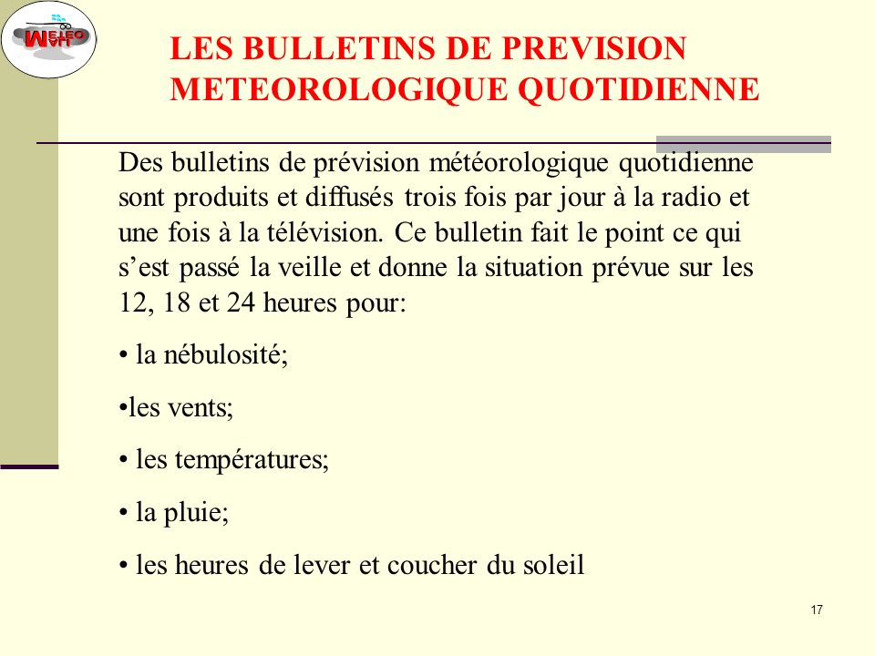 LES BULLETINS DE PREVISION METEOROLOGIQUE QUOTIDIENNE