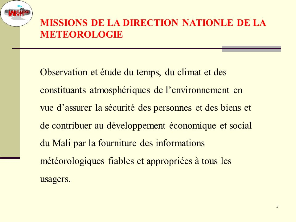 MISSIONS DE LA DIRECTION NATIONLE DE LA METEOROLOGIE