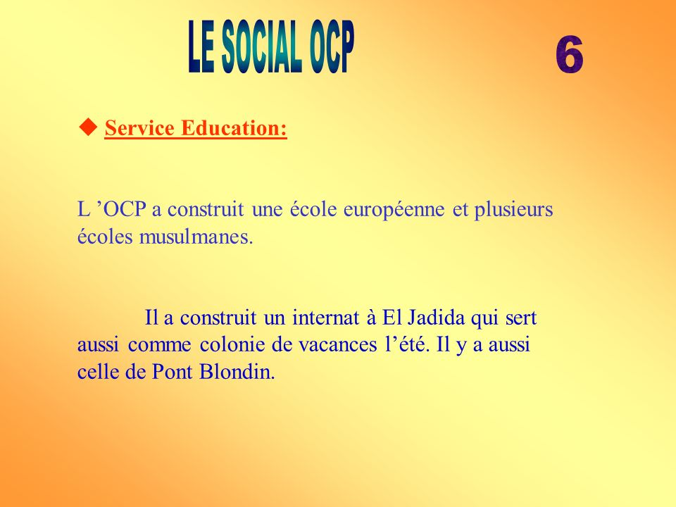 LE SOCIAL OCP 6  Service Education: