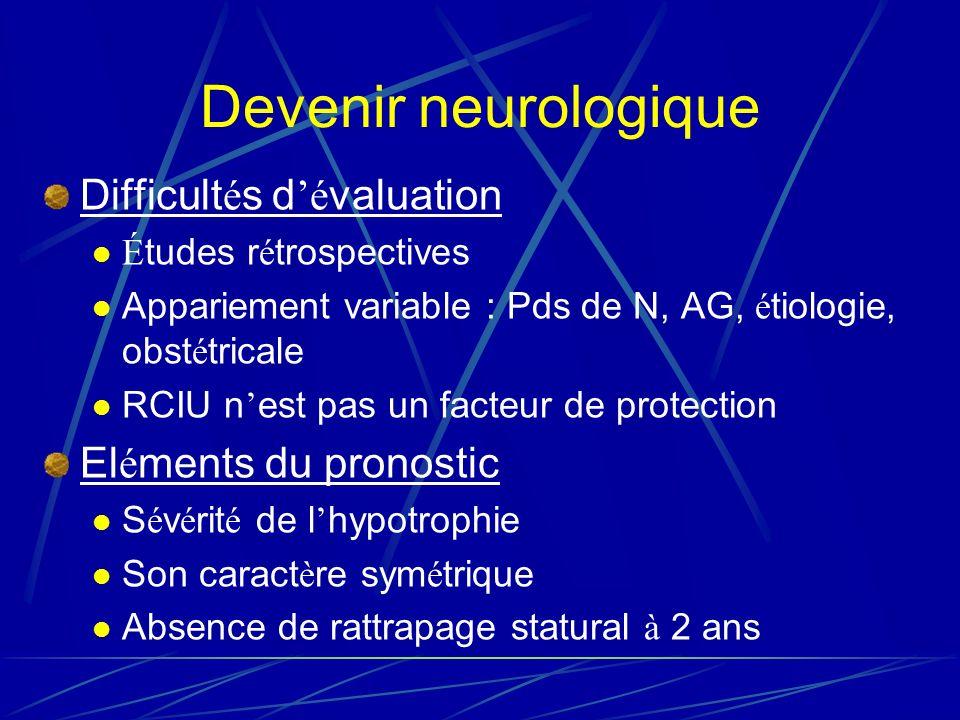 Devenir neurologique Difficultés d'évaluation Eléments du pronostic
