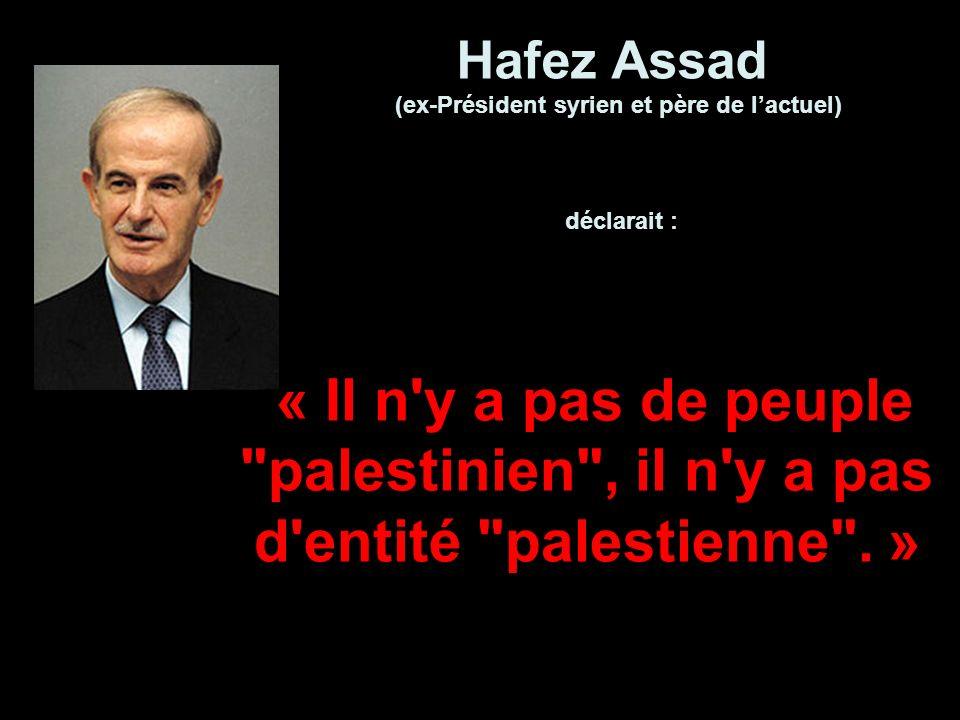 Hafez Assad (ex-Président syrien et père de l'actuel)