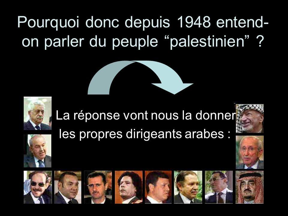 Pourquoi donc depuis 1948 entend-on parler du peuple palestinien