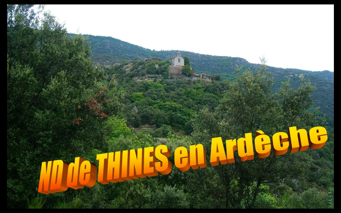 ND de THINES en Ardèche