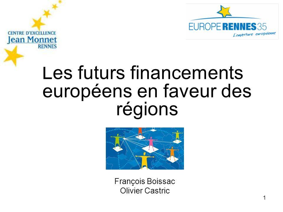 Les futurs financements européens en faveur des régions