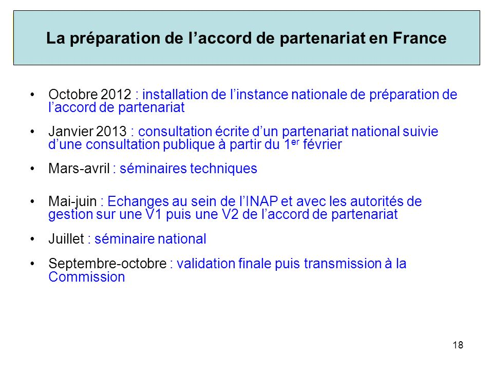 La préparation de l'accord de partenariat en France