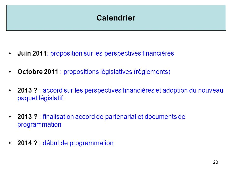 Calendrier Juin 2011: proposition sur les perspectives financières