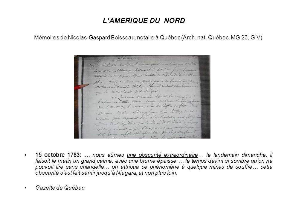 L'AMERIQUE DU NORD Mémoires de Nicolas-Gaspard Boisseau, notaire à Québec (Arch. nat. Québec, MG 23, G V)
