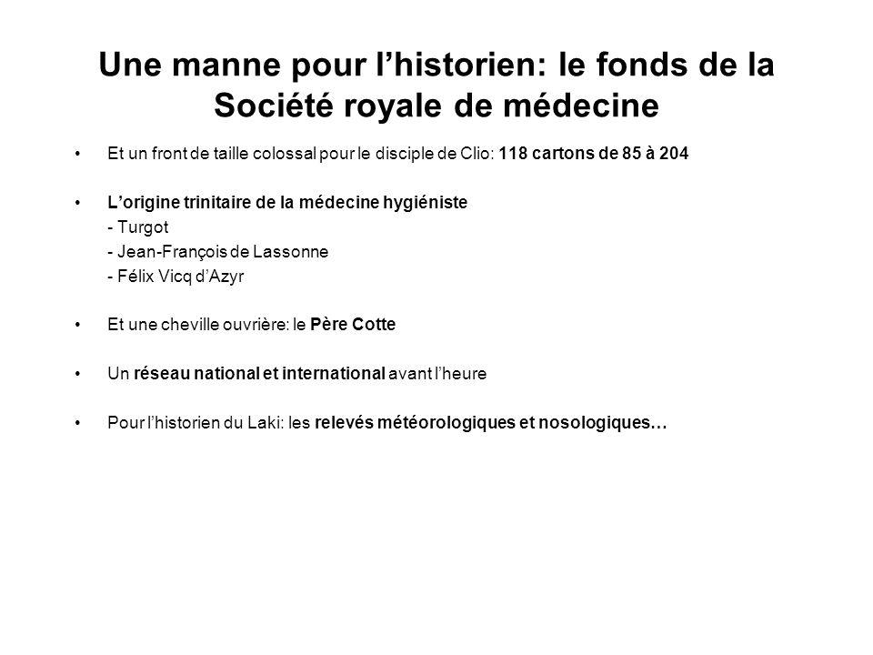 Une manne pour l'historien: le fonds de la Société royale de médecine