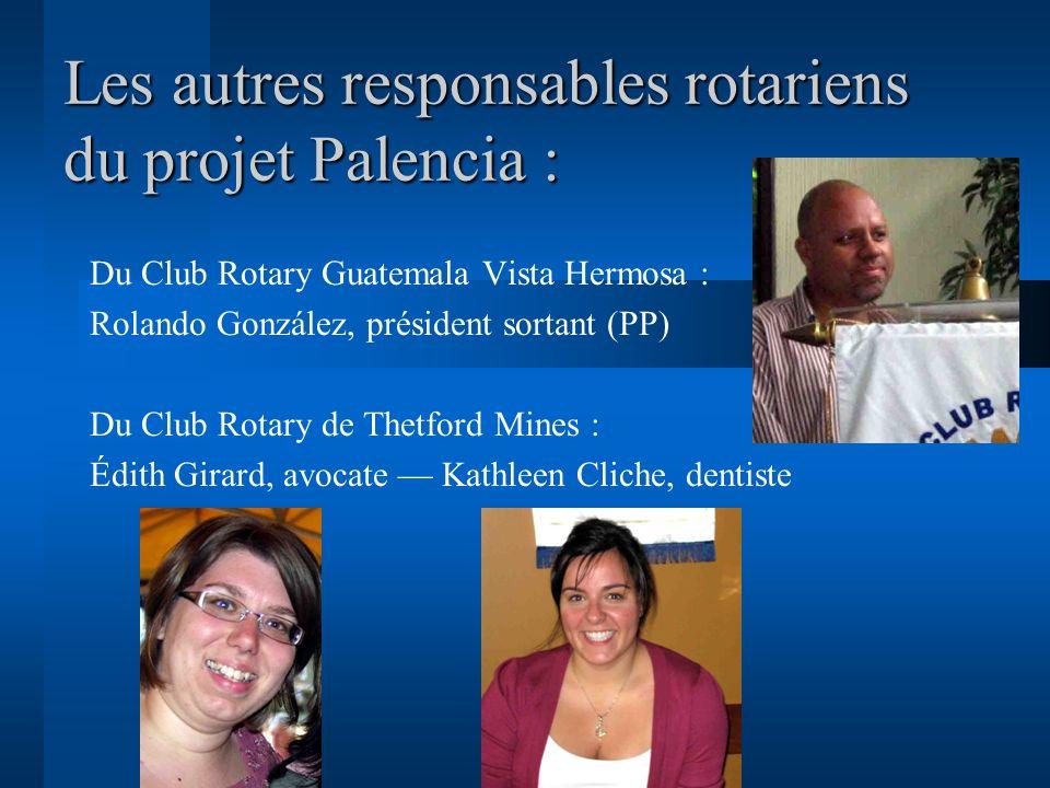 Les autres responsables rotariens du projet Palencia :