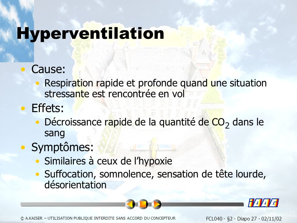 Hyperventilation Cause: Effets: Symptômes: