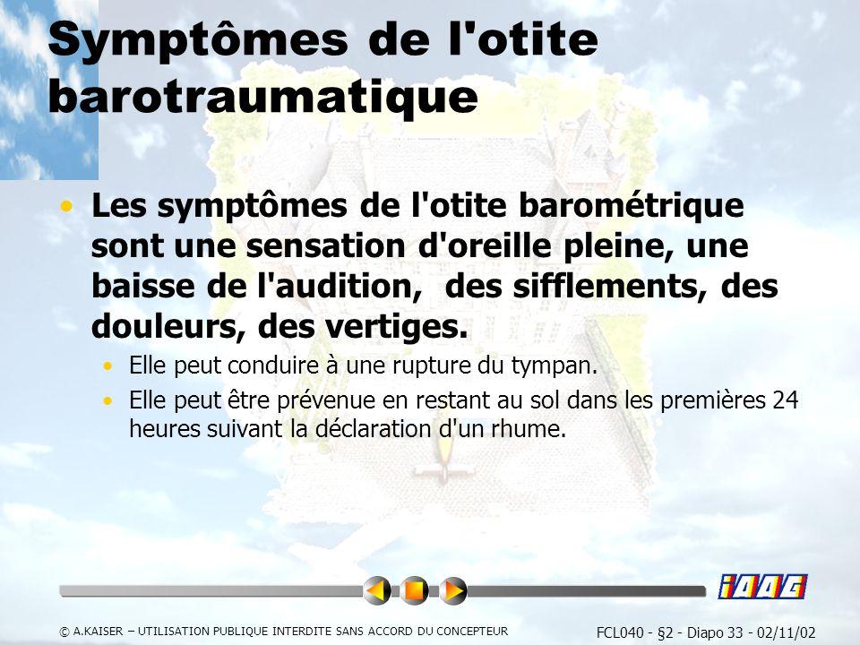 Symptômes de l otite barotraumatique