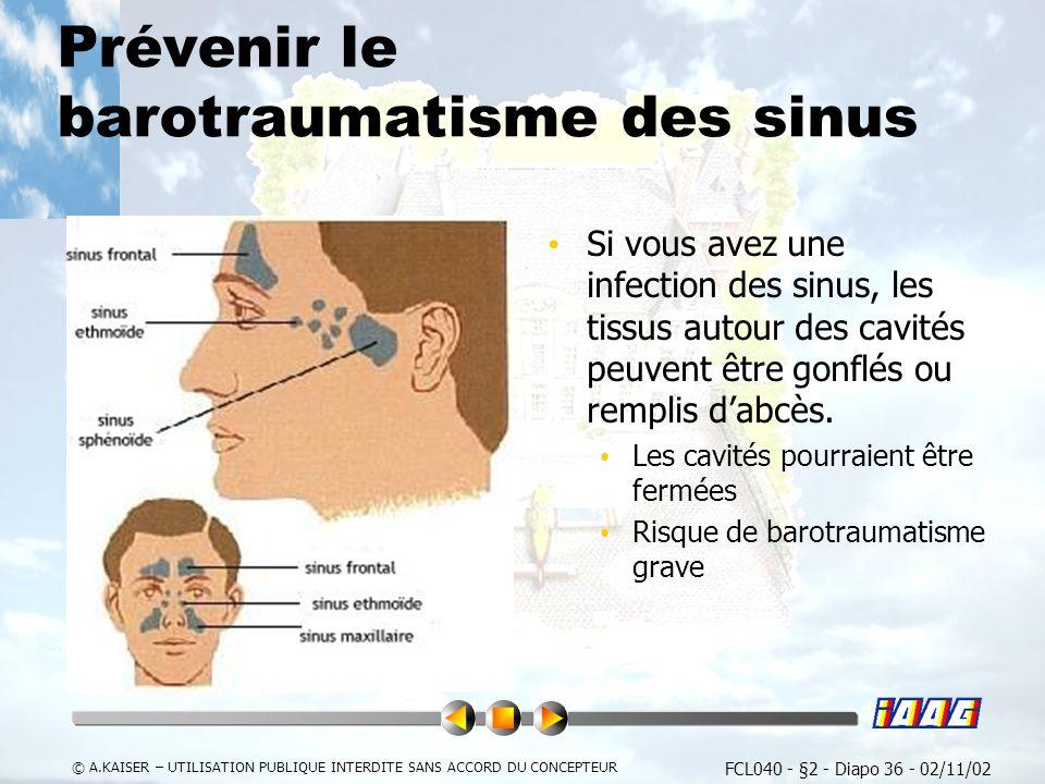 Prévenir le barotraumatisme des sinus