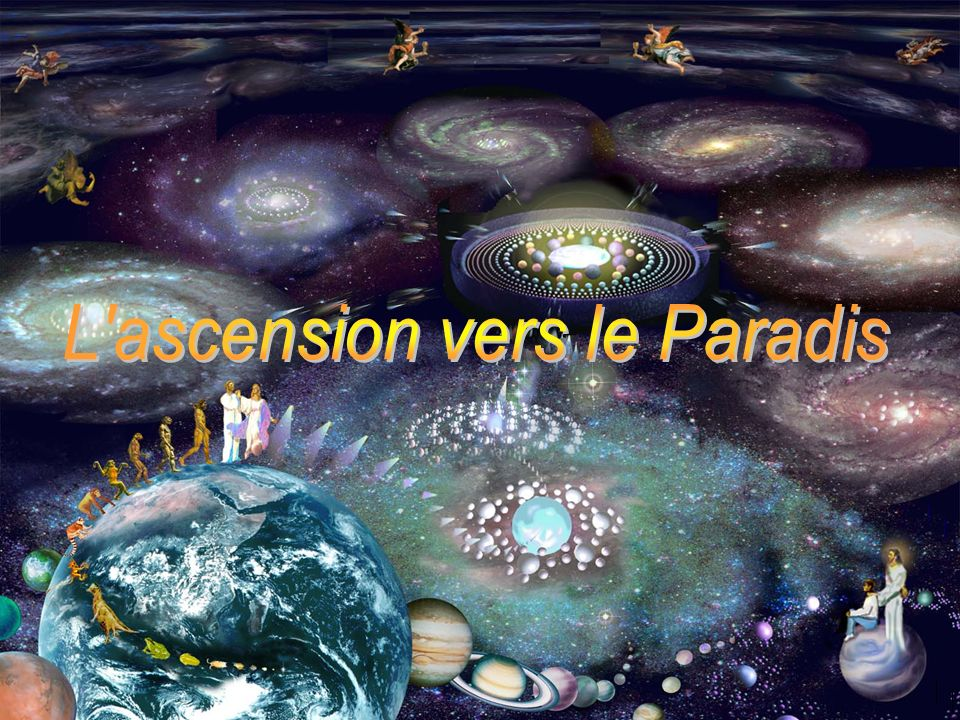 L ascension vers le Paradis