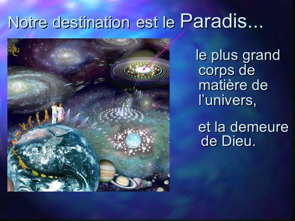 Notre destination est le Paradis...