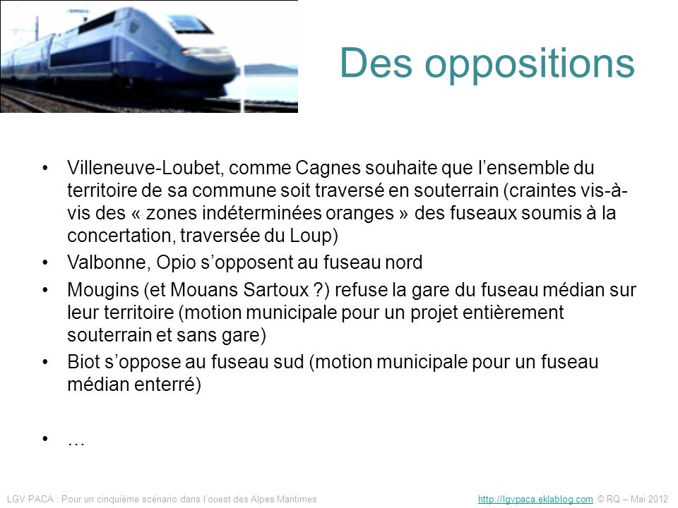 Des oppositions