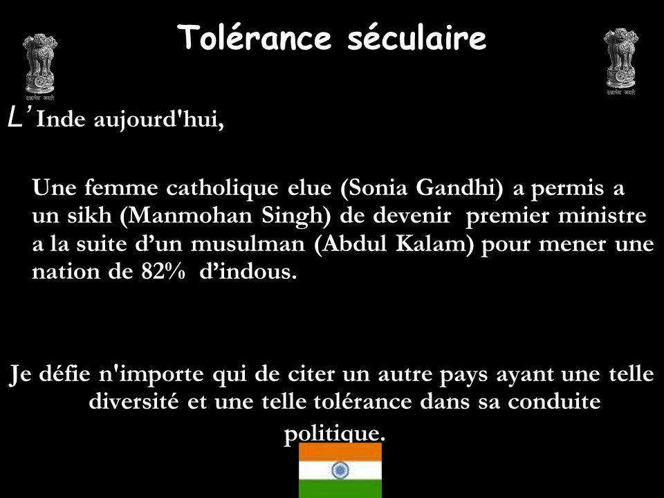 Tolérance séculaire L' Inde aujourd hui,