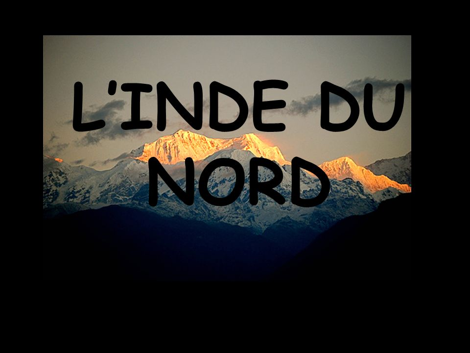 L'INDE DU NORD Finish!