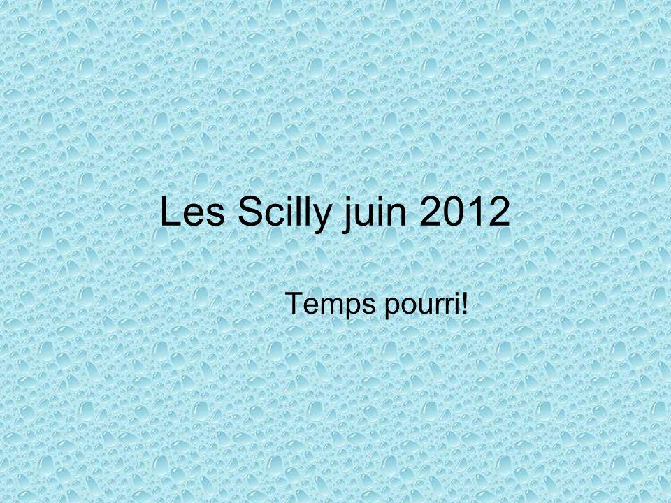 Les Scilly juin 2012 Temps pourri!