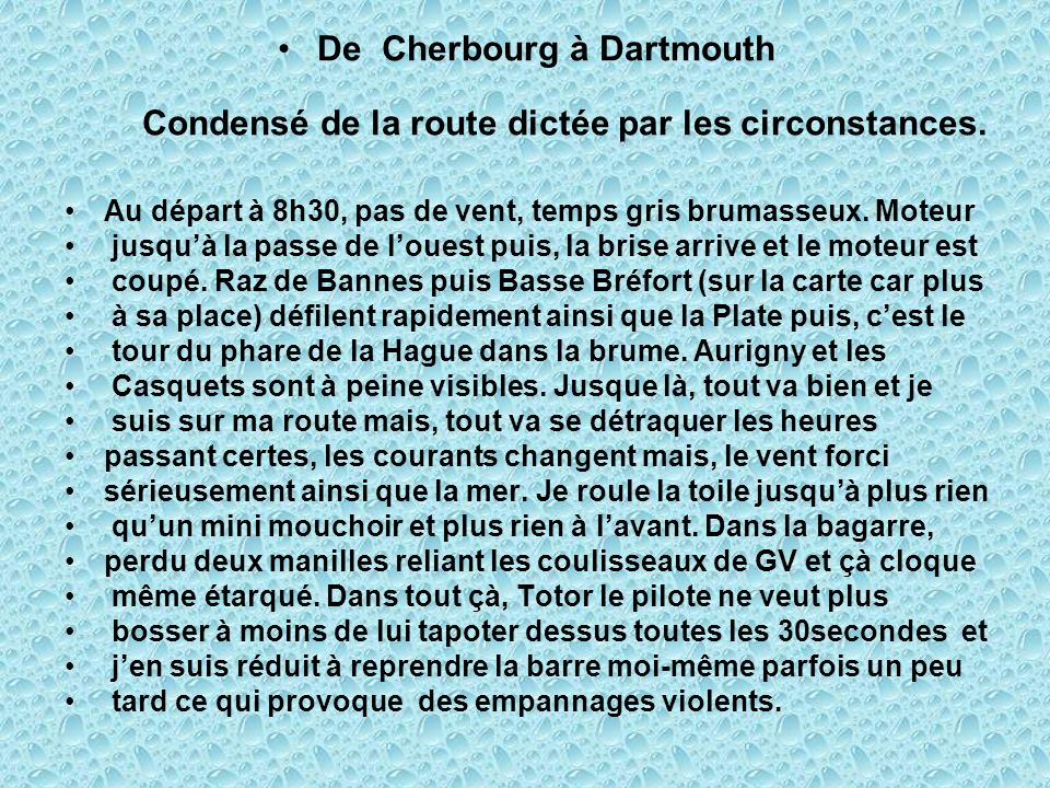 De Cherbourg à Dartmouth