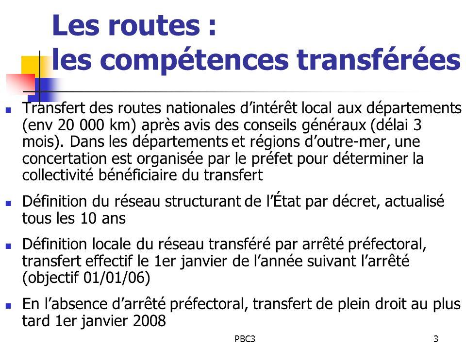 Les routes : les compétences transférées