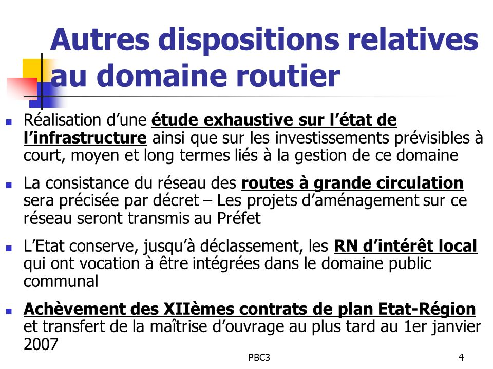 Autres dispositions relatives au domaine routier