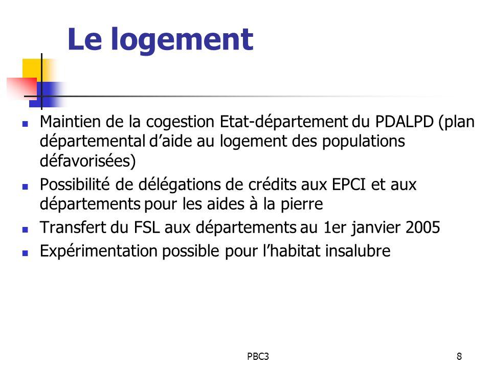Le logement Maintien de la cogestion Etat-département du PDALPD (plan départemental d'aide au logement des populations défavorisées)