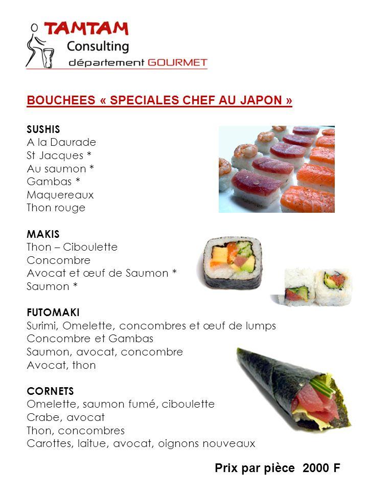 BOUCHEES « SPECIALES CHEF AU JAPON »