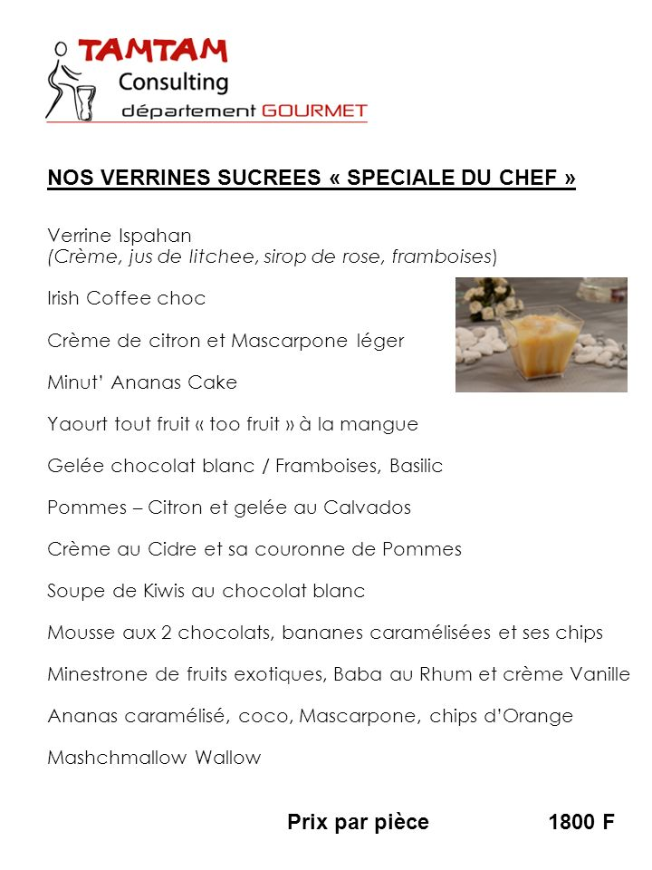 NOS VERRINES SUCREES « SPECIALE DU CHEF »