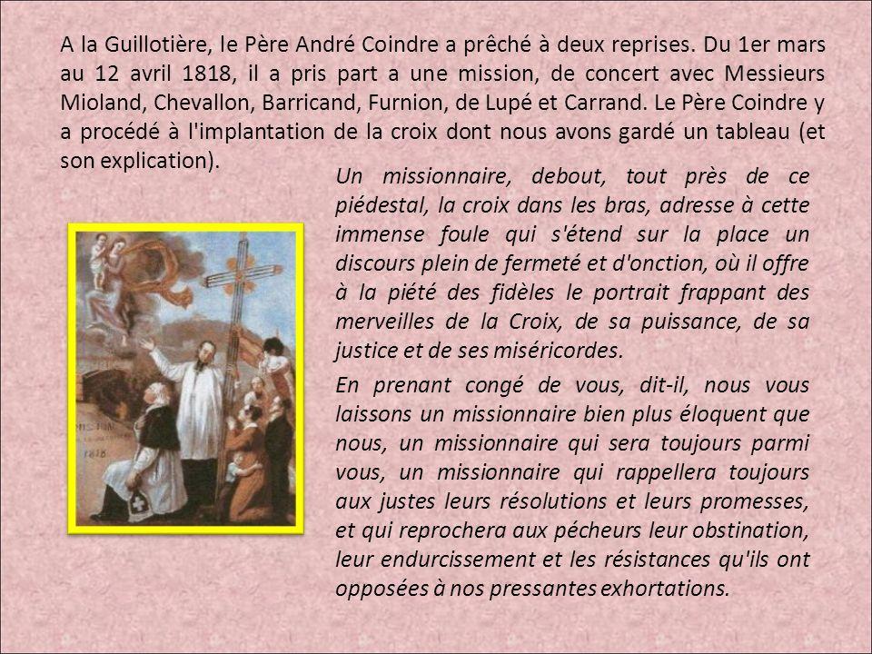 A la Guillotière, le Père André Coindre a prêché à deux reprises