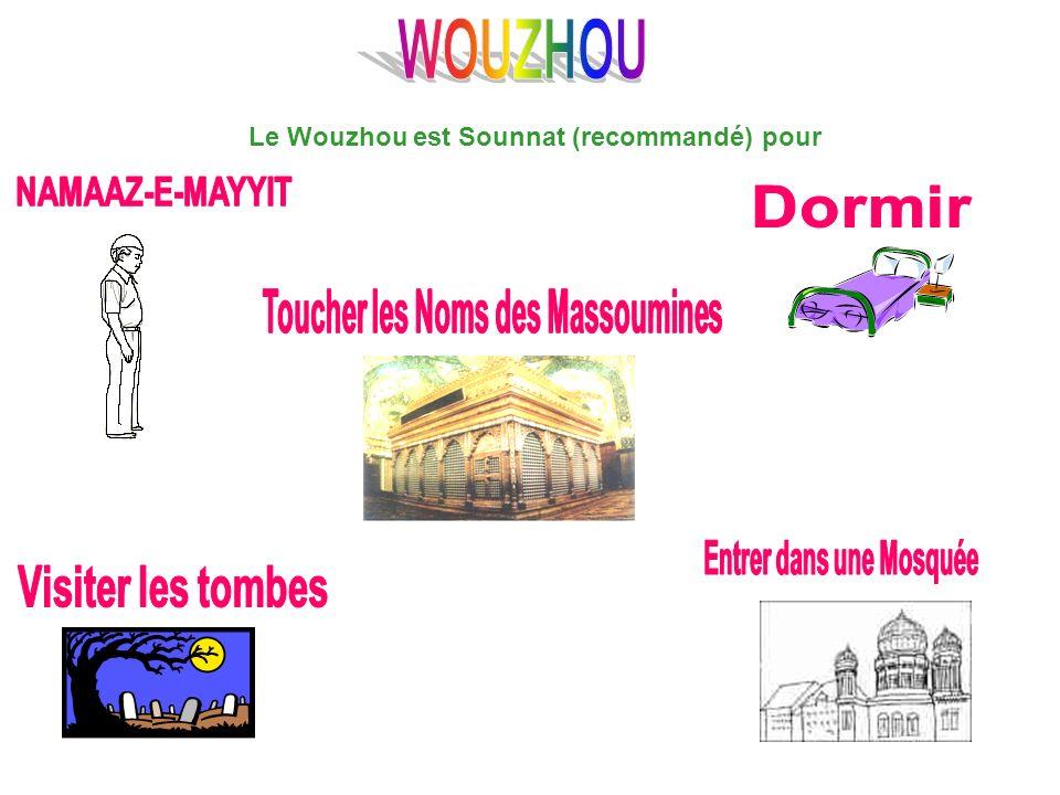 WOUZHOU NAMAAZ-E-MAYYIT Dormir Toucher les Noms des Massoumines