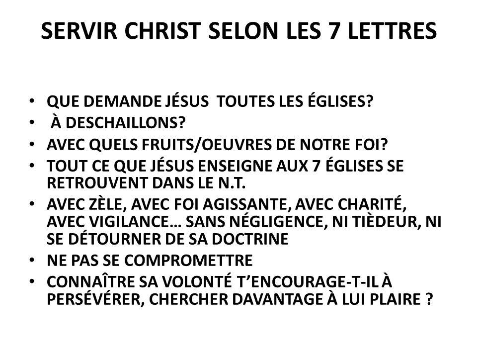 SERVIR CHRIST SELON LES 7 LETTRES
