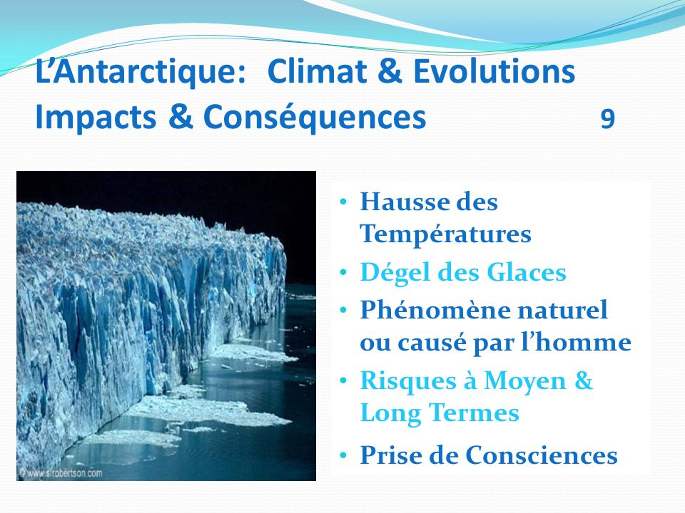 L'Antarctique: Climat & Evolutions Impacts & Conséquences 9