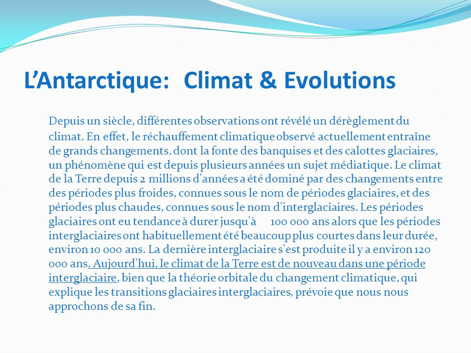 L'Antarctique: Climat & Evolutions