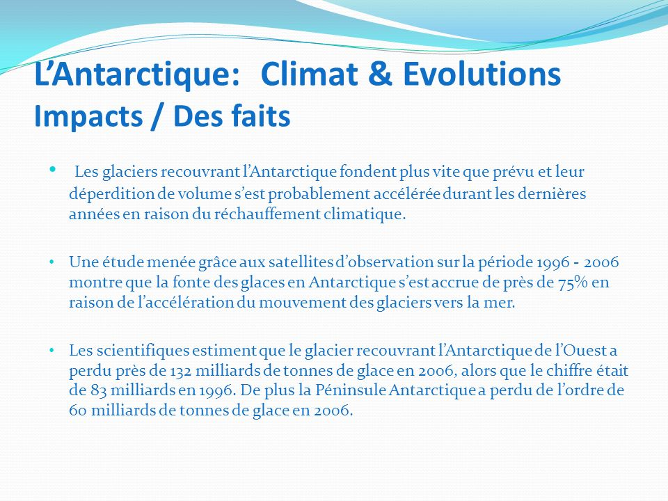 L'Antarctique: Climat & Evolutions Impacts / Des faits