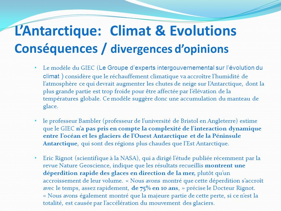 L'Antarctique: Climat & Evolutions Conséquences / divergences d'opinions