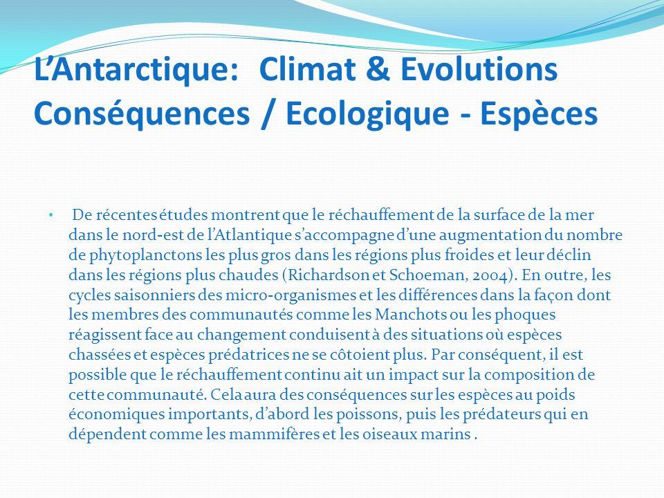 L'Antarctique: Climat & Evolutions Conséquences / Ecologique - Espèces