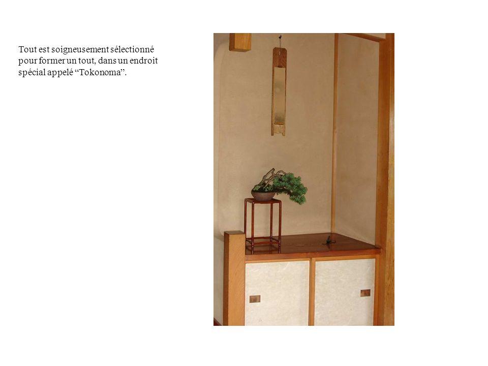 Tout est soigneusement sélectionné pour former un tout, dans un endroit spécial appelé Tokonoma .