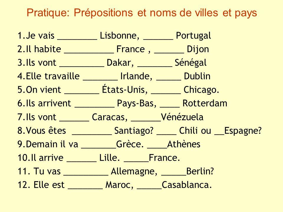 Pratique: Prépositions et noms de villes et pays