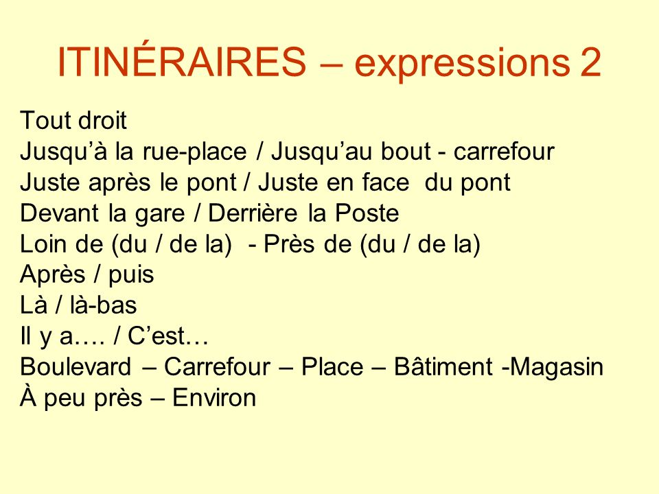 ITINÉRAIRES – expressions 2
