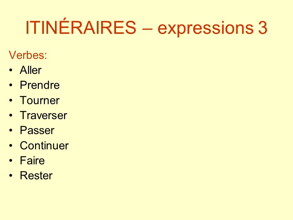 ITINÉRAIRES – expressions 3