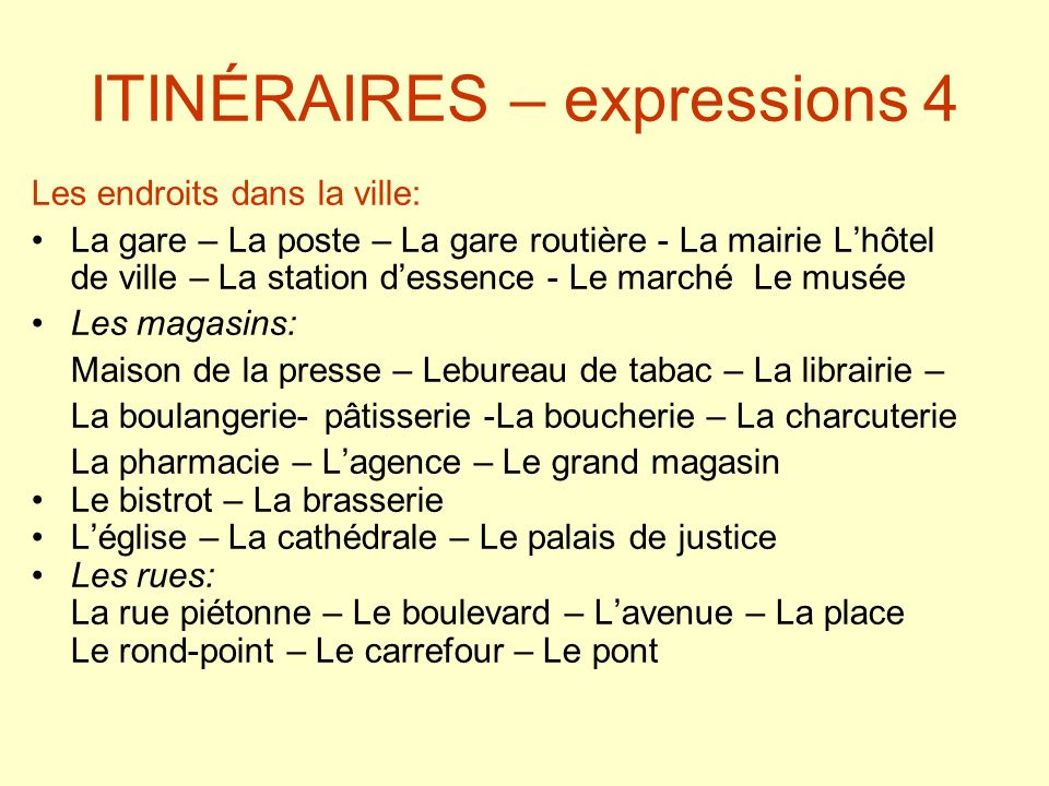 ITINÉRAIRES – expressions 4