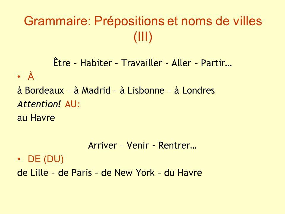 Grammaire: Prépositions et noms de villes (III)
